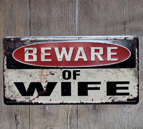 Beware of Wife Metal Sign Tin Poster Home Decor Bar Wall Poster Door Iron Plate Wall Hanging Plaque